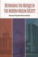 Rethinking the Mosque in Modern Muslim Society - Mohamad Tajuddin Mohamad Rasdi