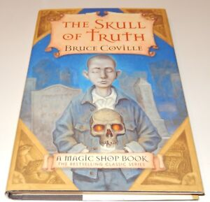 Magic Shop Book: The Skull of Truth  by Bruce Coville (2002, Hardcover) DJ NEW