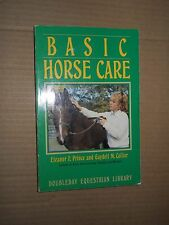 Basic Horse Care by Eleanor F. Prince and Gaydell M. Collier (1988, Paperback,