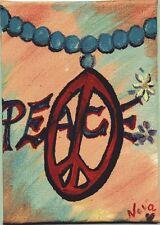 ACEO Original Art Canvas hippy Love Peace Acrylic by Nova Hart
