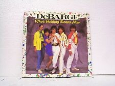 "DeBARGE ""WHO'S HOLDING DONNA NOW / BE MY LADY"" 45w/PS MINT"