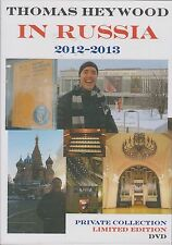 THOMAS HEYWOOD - IN RUSSIA 2012-13. PRIVATE COLLECTION LIMITED EDITION (DVD '13)