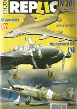 REPLIC N° 201 HP VICTOR K MK2 / MACCHI C.202 FOLGORE / MESSERSCHMITT BF 110C