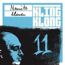 NAMITO = eleven = DEEP HOUSE+ELECTRO+TECHNO+TECH HOUSE GROOVES !!!