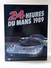 24 HEURES DU MANS 1989 LIVRE OFFICIEL ACLA/ACO Le Mans Yearbook 24H Annuel Auto