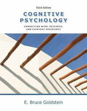 Cognitive Psychology: Connecting Mind, Research and Everyday Experience (3rd Ed)