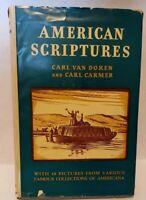 American Scriptures by Carl Van Doren & Carl Carmer - 1946 - Illustrated HC