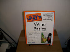 The Complete Idiot's Guide: Complete Idiot's Guide to Wine Basics by Tara Q. Tho