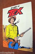 Il mio nome é Tex My name is Tex Panini Comics anno I n 4 del 11-2011 COME NUOVO