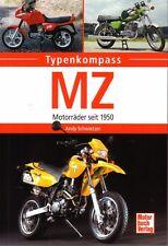 Book - MZ Motorbikes since 1950 - Andy Schwietzer - Motorrader