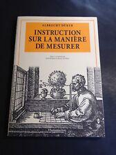 Dürer Albrecht - Instruction sur la manière de mesurer - Flammarion - B26
