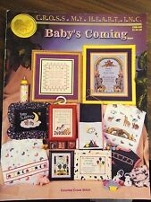 CROSS MY HEART  BABY'S COMING Counted Cross Stitch 2001