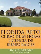 Florida Reto curso de 63 horas licencia de bienes Raices by Luca D'Ottone &...