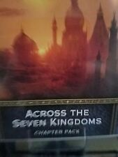 Across The Seven Kingdoms Game of Thrones Card Game LCG 2nd Edition Chapter Pack