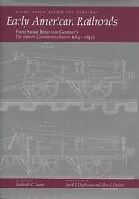 Early American Railroads: Franz Anton Ritter von Gerstner's 'Die innern Communic