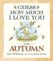(Good)-Guess How Much I Love You in the Autumn (Hardcover)-Sam McBratney-1406313