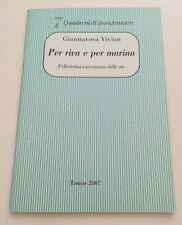 PER RIVA E PER MARINA Pellestrina raccontata dalle zie/Quaderni storiAmestre 7