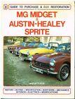 MG MIDGET MK1-3 1500 & AUSTIN HEALEY FROGEYE & MK2-4 1958-80 RESTORATION MANUAL