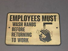 """9"""" Rustic Wood """"Employees Must Wash Hands Before Returning To Work"""" Restroom"""