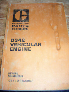 Cat Caterpillar Parts Manual D342 VEHICULAR ENGINE 17S1-17S5087   1977  Lot #567