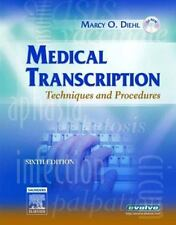 Medical Transcription : Techniques and Procedures by Marcy Otis Diehl (2007 6th