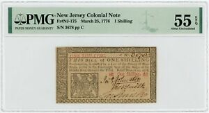 (NJ-175) March 25 1776 1 Shilling NEW JERSEY Colonial Currency Note - PMG 55 EPQ