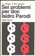Borges Bioy Casares: Sei problemi per don Isidro Parodi 1978
