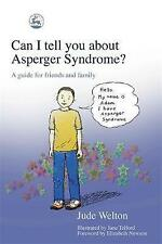 Can I tell you about Asperger Syndrome?: A guide for friends and family by Jude…
