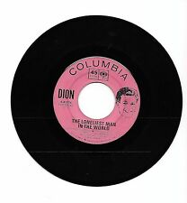 Columbia 45 RPM Record  DION  This Little Girl & The Loneliest Man In The World