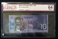 2017 Bank of Canada $10 - BCS Graded Gem Uncirculated 64, Original