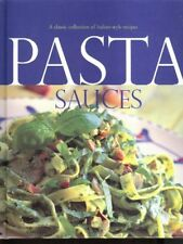 Pasta Sauces - A Classic Collection of Italian-sty