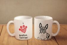 "Boston Terrier - ceramic cup, mug ""I love"", CA"