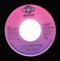Hear! Soul Funk Promo 45 Free Youth - Love Investigator / Same On Tmi (Promo)