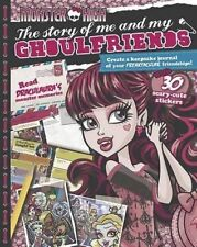 Monster High the Story of Me and My Ghoulfriends: Create a Keepsake Journal of Y