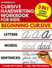 Cursive Handwriting Workbook for Kids: 3-in-1 Writing Practice Book to Master &