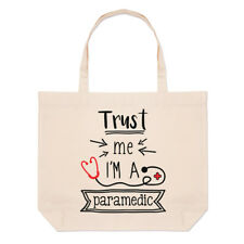 Trust Me I'm A Paramedic Large Beach Tote Bag - Funny Best Favourite