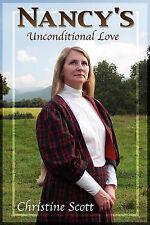 NEW Nancy's Unconditional Love by Christine Duff Scott