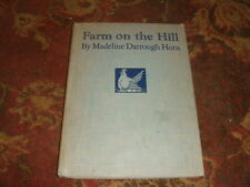 Farm on the Hill by Madeline Darrough Horn - Autographed by Grant Wood HB 1936