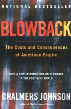 Blowback: The Costs and Consequences of American Empire (American Empire Project