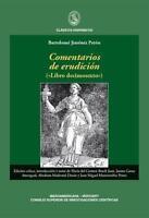 """NEU -  BARTOLOMé JIMéNEZ PATóN - COMENTARIOS DE ERUDICCIóN (""""LIBRO DEDIMOSEXTO"""")"""