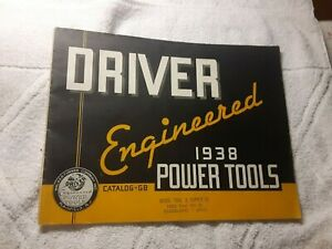 1938 Driver Engineered Power Tools Catalog G8 Walker Turner Company Inc. 47 pgs