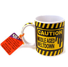 Caution Middle Age Meltdown Mad Mug Mugs