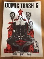 COMIC TRASH NR. 5 1989 INDEPENDENT ART PUNK 80ER JAHRE COMICS FANZINE