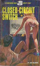 Vintage Sleaze PB Paperback - Closed Circuit Switch Companion Books 1969 Pulp