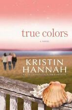 True Colors by Kristin Hannah (2009, Hardcover)