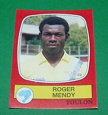 N°294 ROGER MENDY SPORTING CLUB TOULON PANINI FOOTBALL 87 1986-1987