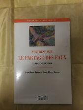 SYNTHÈSE SUR LE PARTAGE DES EAUX - ALEJO CARPENTIER - JM LASSUS - MP LASSUS