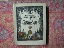 Raymond Escholier : Cantegril, bois coloriés de Pierre Falké - 1926