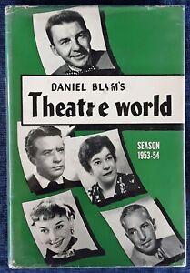 DANIEL BLUM'S - THEATRE WORLD - SEASON 1953-1954 -  HARDBACK, DJ - JAMES DEAN