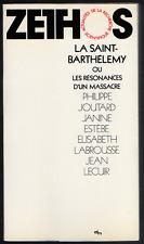 La Saint-Bathélemy ou les résonances d'un massacre. Delachaux et Niestlé, 1976.